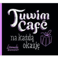 Tuwim Café na każdą okazję - Wysyłka od 3,99 - porównuj ceny z wysyłką, oprawa miękka