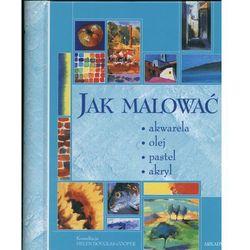 Jak Malować (ISBN 9788321343884)