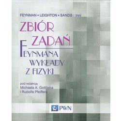 Feynmana wykłady z fizyki Zbiór zadań Nowe Wydanie (ISBN 9788301179571)