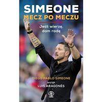 Simeone Mecz po meczu - Wysyłka od 3,99 - porównuj ceny z wysyłką, Simeone Diego