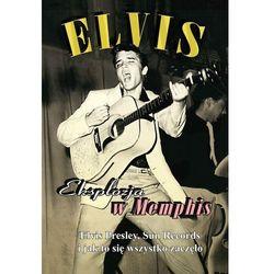 Elvis - Eksplozja w Memphis - sprawdź w wybranym sklepie