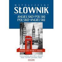 WSPÓŁCZESNY SŁOWNIK ANGIELSKO-POLSKI POLSKO-ANGIELSKI - Opracowanie zbiorowe