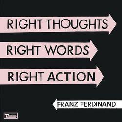 Franz Ferdinand - Right Thoughts Right Words Right Action z kategorii Muzyka klasyczna - pozostałe