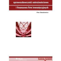 Sprawozdawczość ostrożnościowa i finansowa firm inwestycyjnych [PRZEDSPRZEDAŻ], pozycja wydawnicza