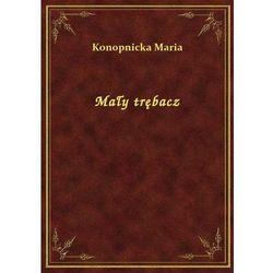 Mały trębacz, Maria Konopnicka