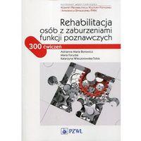 Rehabilitacja osób z zaburzeniami funkcji poznawczych - Wysyłka od 3,99 - porównuj ceny z wysyłką, oprawa