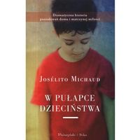 W pułapce dzieciństwa, Joselito Michaud