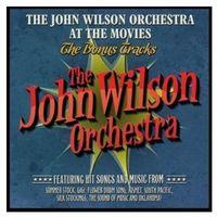 Warner classics John orchestra wilson - the john wilson orchestra at the movies - the bonus tracks
