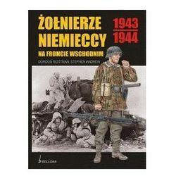 Żołnierze niemieccy na froncie wschodnim 1943 1944 (kategoria: Historia)