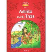 Classic Tales: Level 2: Amrita and the Trees (9780194238908)