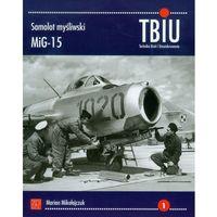 Samolot myśliwski MIG 15 (52 str.)