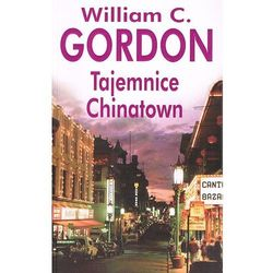 Tajemnice Chinatown (William C. Gordon)