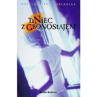 Taniec z gronostajem - Maryla Ścibor-Marchocka, oprawa miękka