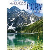 Najpiękniejsze góry Polski - Praca zbiorowa