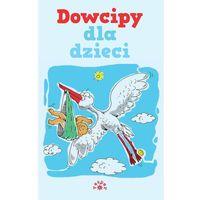 DOWCIPY DLA DZIECI (9788377311554)