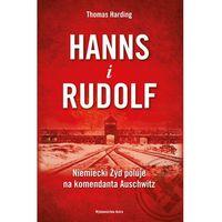 Hanns i Rudolf. Historia niemieckiego Żyda i polowania na komendanta obozu w Auschwitz - Dostawa zamówienia