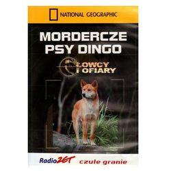 Mordercze psy dingo. Łowcy i ofiary (5902814721322)