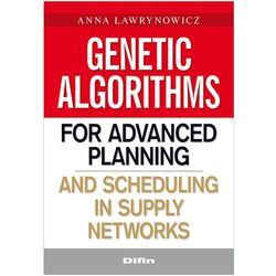 Genetic algorithms for advanced planning and scheduling... (Difin)