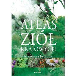 ATLAS ZIÓŁ KRAJOWYCH - Wysyłka od 3,99 - porównuj ceny z wysyłką (ISBN 9788311116498)