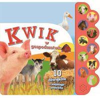 KWIK w gospodarstwie. 10 dźwięków z wiejskiego podwórka - Praca zbiorowa (2015)