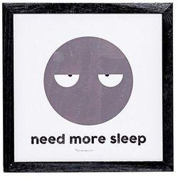 "Obrazek w ramce ""Need more sleep"", Christian - Bloomingville, 50165378"
