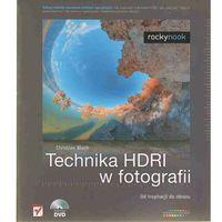 Technika HDRI w fotografii (344 str.)