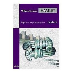 William Shakespeare. Hamlet - lektury z omówieniem, liceum i technikum. (ISBN 9788373270237)