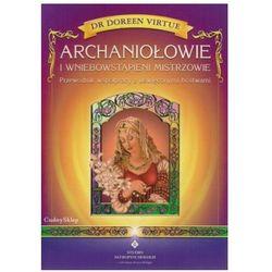Archaniołowie i Wniebowstąpieni Mistrzowie, książka z kategorii Numerologia, wróżby, senniki, horoskopy