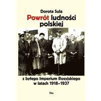 Powrót ludności polskiej z byłego Imperium Rosyjskiego w latach 1918?1937 ., pozycja wydawnicza