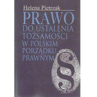 Prawo do ustalenia tożsamości w polskim porządku prawnym