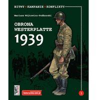 Obrona Westerplatte 1939 - 35% rabatu na drugą książkę! (60 str.)