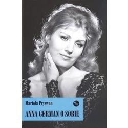 ANNA GERMAN O SOBIE (kategoria: Historia)