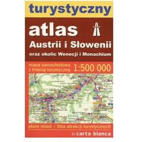 TURYSTYCZNY ATLAS AUSTRII I SŁOWENII ORAZ OKOLIC WENECJI I MONACHIUM (838991719X)