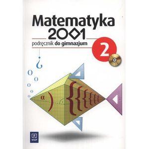 Matematyka 2001 GIMN kl.2 podręcznik - Bazyluk Anna, Dubiecka Anna, Dubiecka-Kruk Barbara (9788302120541)