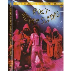 Rust Never Sleeps (DVD) - Neil Young & Crazy Horse