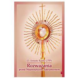 Rozważania przed Najświętszym Sakramentem, książka w oprawie miękkej