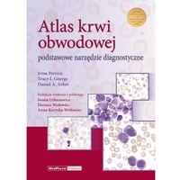 Atlas krwi obwodowej Podstawowe narzędzie diagnostyczne (9788378460565)