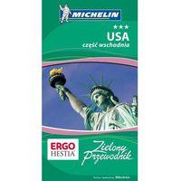 Praca zbiorowa. USA część wschodnia. Wydanie 1. Przewodnik Michelin.