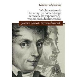 Wychowankowie Uniwersytetu Wileńskiego w świetle korespondencji, wspomnień, dokumentów: Joachim Lele (Wyda