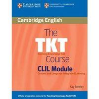 The TKT Course. CLIL Module (2010)