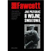 Jak przegrać II wojnę światową, Fawcett Bill