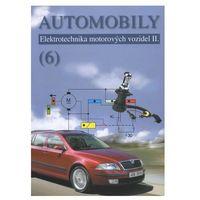 Automobily (6) - Elektrotechnika motorových vozidel II. Bronislav Ždánský