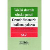 Wielki słownik włosko-polski tom 4 Sf-Z, książka z kategorii Encyklopedie i słowniki