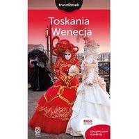 Toskania i Wenecja. Travelbook (9788328323865)