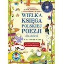 Wielka księga polskiej poezji dla dzieci (9788324574315)
