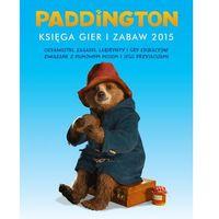 Paddington Ksiega gier i zabaw - Wysyłka od 5,99 - pozycja na stanie !!!
