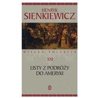 LISTY Z PODRÓŻY DO AMERYKI Henryk Sienkiewicz