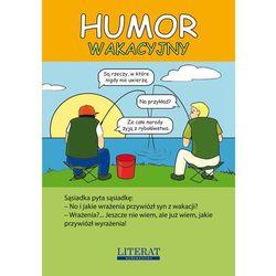Humor wakacyjny - Wysyłka od 3,99 - porównuj ceny z wysyłką, książka w oprawie miękkej