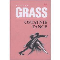 Ostatnie tańce + zakładka do książki GRATIS, książka w oprawie twardej