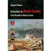 Od Buzułuku do Monte Cassino (9788361529392)